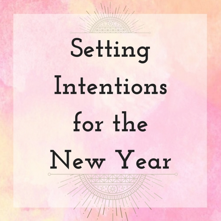 Setting Intentionsfor theNew Year